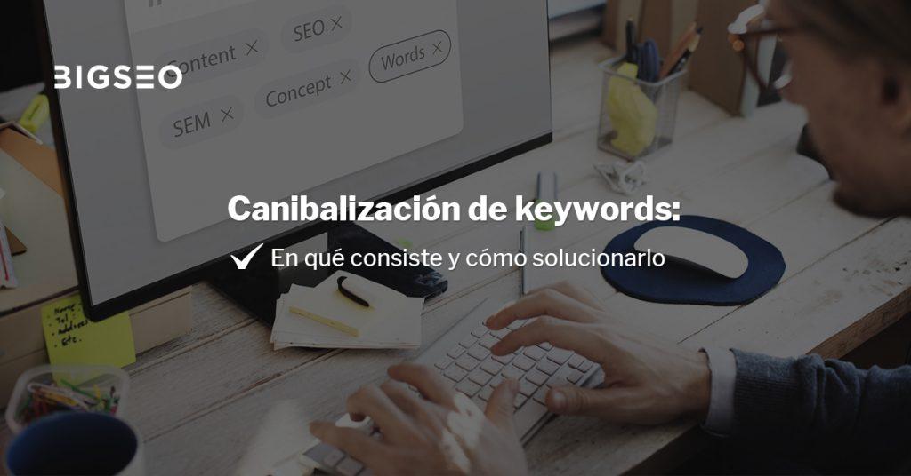 canibalizacioon de keywords